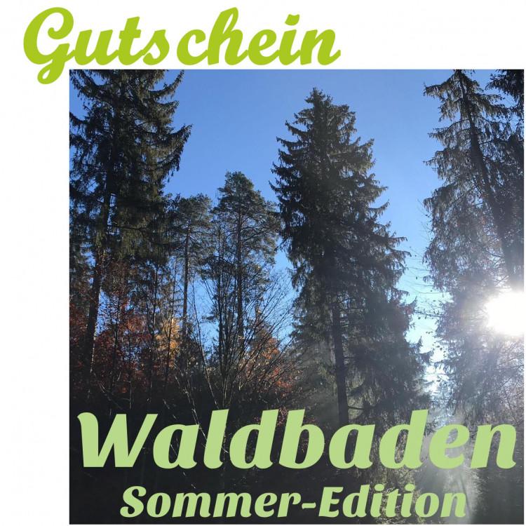 "Waldbaden ""Sommer-Edition"" (1 Person mit Tier ab 16 Jahre)"
