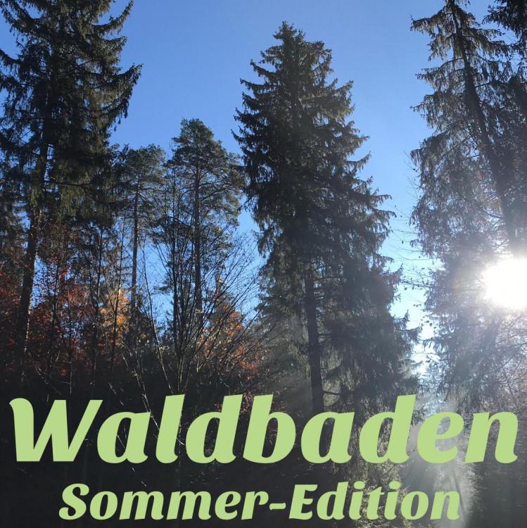 "Waldbaden ""Sommer-Edition"" (4 Std)"