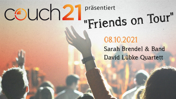 "Couch21 präsentiert ""Friends on Tour"": Sarah Brendel & David Lübke Quartett"