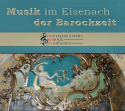 Musik im Eisenach der Barockzeit