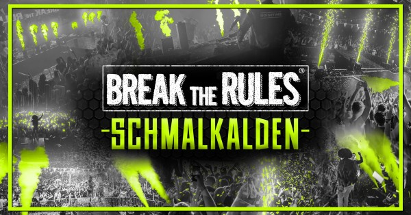 Break the Rules Schmalkalden