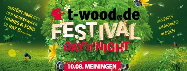 t-wood.de Festival DAY'n'NIGHT