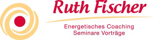 Ruth Fischer energetisches Coaching Seminare Vorträge