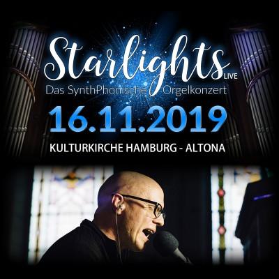 STARLIGHTS LIVE - Kulturkirche HAMBURG